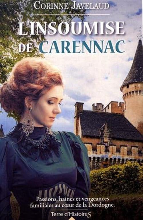 Corinne Javelaud, L'insoumise de Carennac : La volonté d'une femme plus forte que le destin…