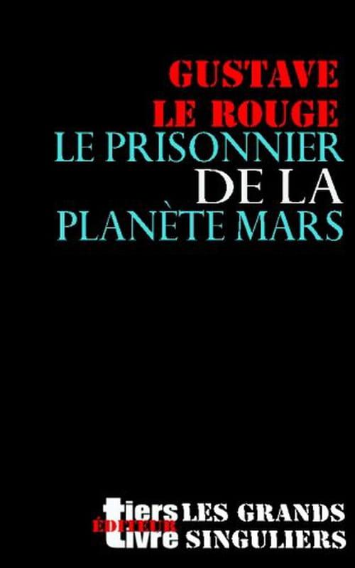 """""""François Bon est un ogre"""", réédition du Prisonnier de la planète Mars, de Gustave Le Rouge."""