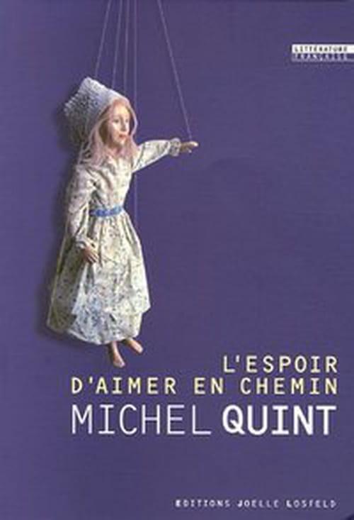 """""""L'Art d'aimer en chemin"""", Michel Quint conduit avec subtilité un marionnettiste dans les souffrances d""""'un hôpital pour enfants"""