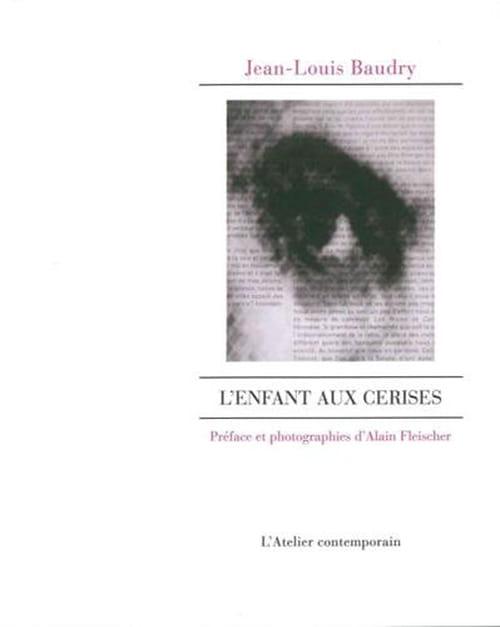 L'enfant aux cerises ou le musée intérieur de Jean-Louis Baudry
