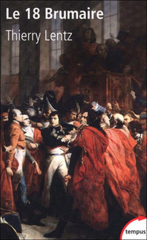"""""""Le 18 Brumaire"""", Napoléon sort de l'ombre"""