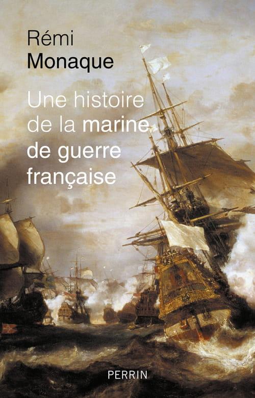 Une histoire de la marine de guerre française, une synthèse pertinente