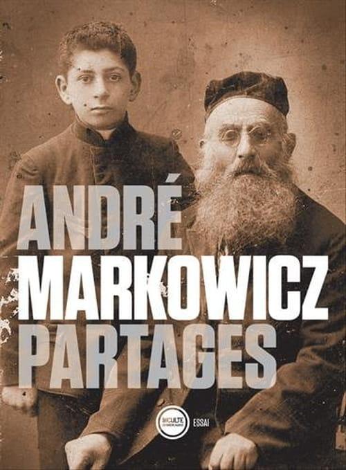 Partages, d'André Markowicz : Ecrivain ou traducteur ?