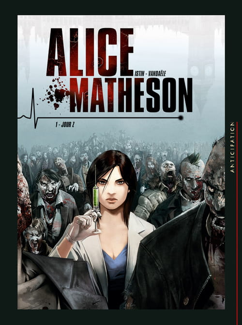 Alice Matheson, tome 1 : Jour Z