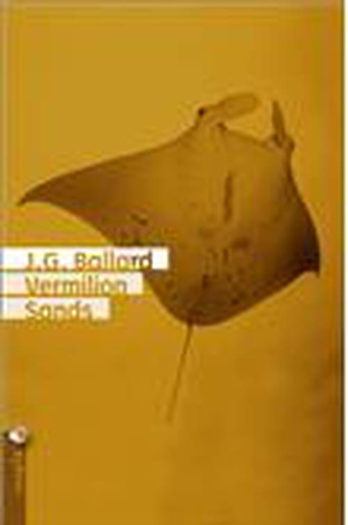 James G. Ballard, Vermilion Sands :sables émouvants
