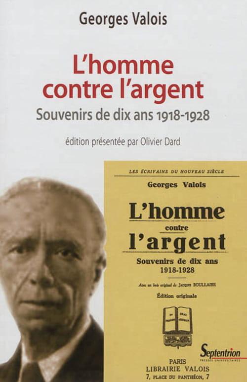 Georges Valois contre l'argent : rencontre avec Olivier Dard