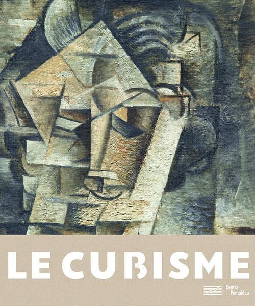 Le cubisme ou la naissance de l'art moderne