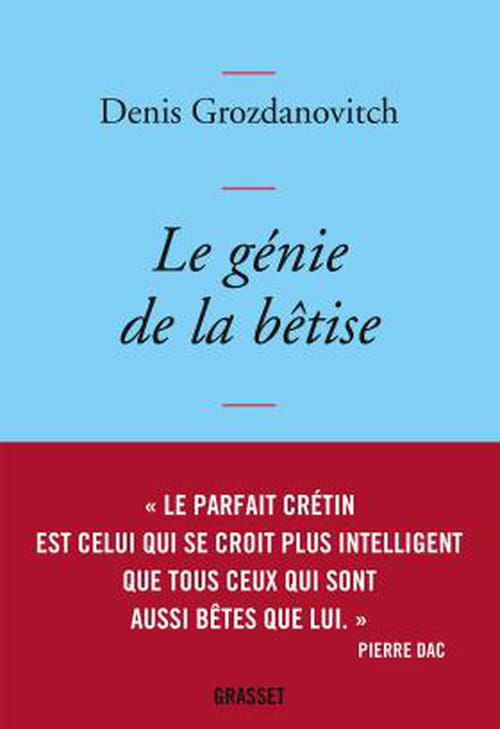 La prétention philosophique : Denis Grozdanovitch