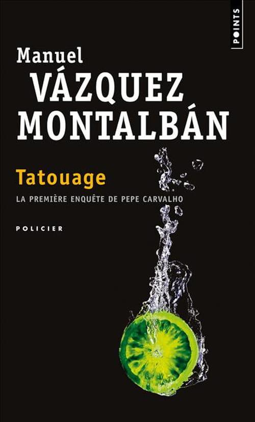 Manuel Vázquez Montalbán, Tatouage