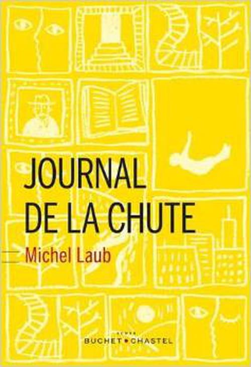 l'inviabilité de l'expérience humaine de Michel Laub