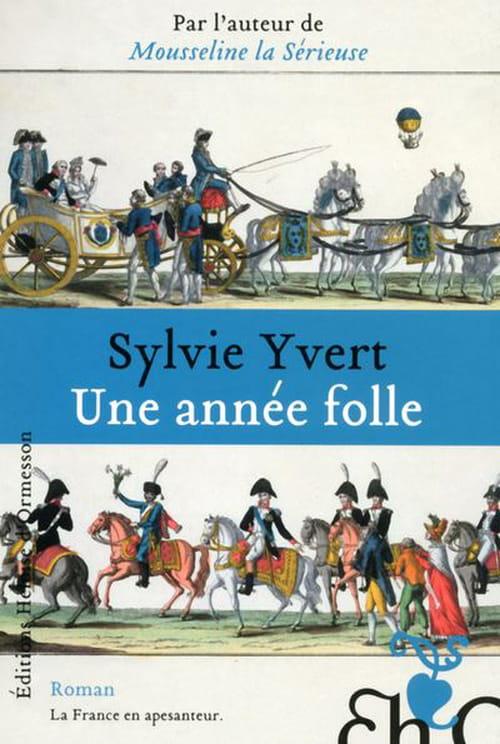 L'année folle de Sylvie Yvert