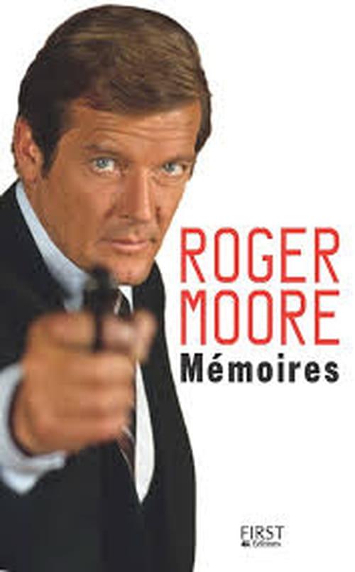 """""""Mémoires"""" de Roger Moore"""
