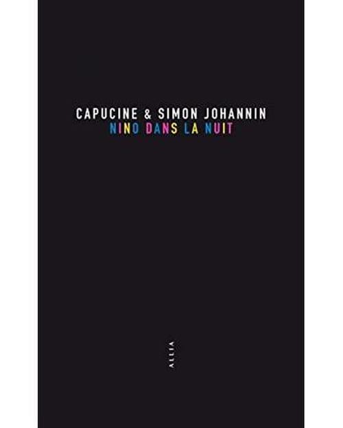 Capucine et Simon Johannin : tendres sont parfois les nuits
