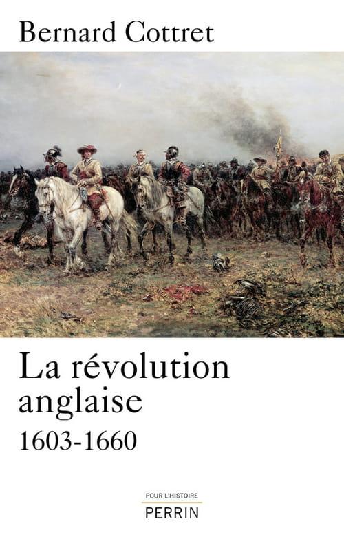 La révolution anglaise, le difficile accouchement d'un modèle