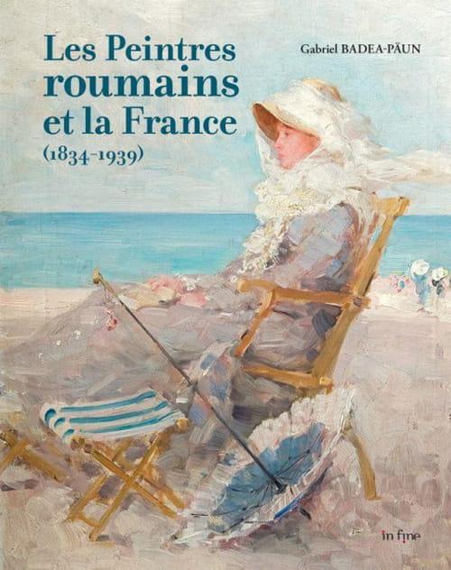 Artistes roumains en France, un siècle d'amitié