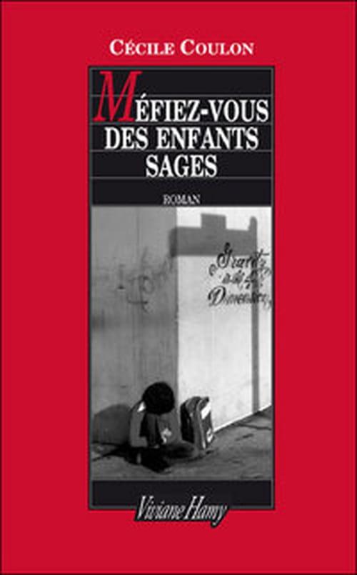 """""""Méfiez-vous des enfants sages"""" - roman de Cécile Coulon"""