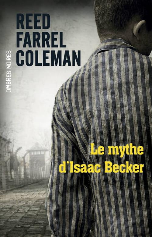 """""""Le Mythe d'Isaac Becker"""", ou le livre des spectres de Birkenau"""