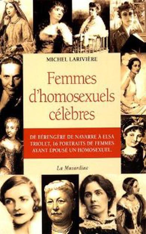 Femmes d'homosexuels célèbres