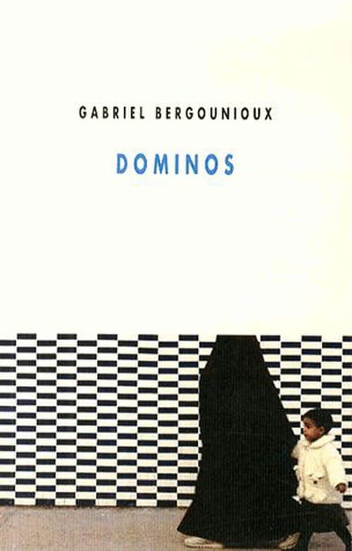 Gabriel Bergounioux, Dominos