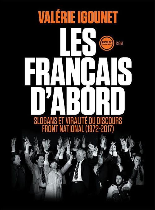 Les Français d'abord, slogans et viralité du discours Front National (1972-2017)