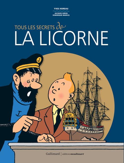 Tous les secrets de La Licorne enfin dévoilés