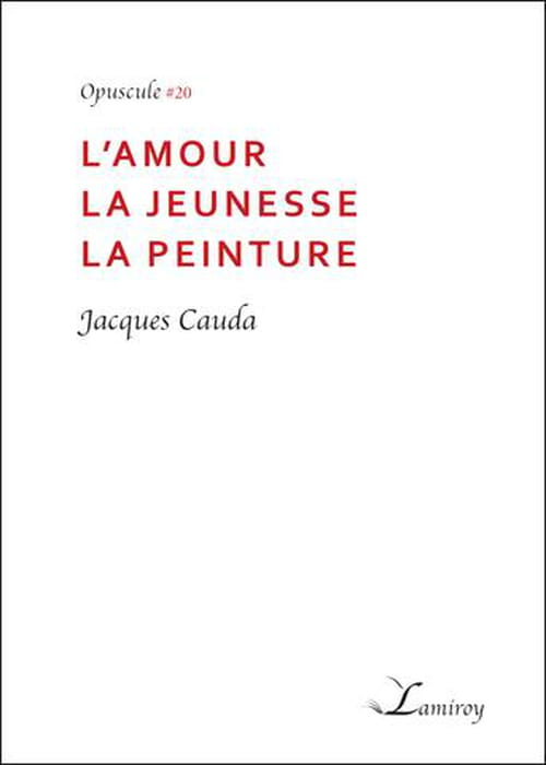 Jacques Cauda : Watteau et haute tension