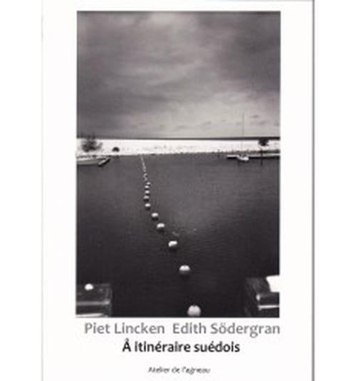 Les émaux d'amour de Piet Lincken et Edith Södergran