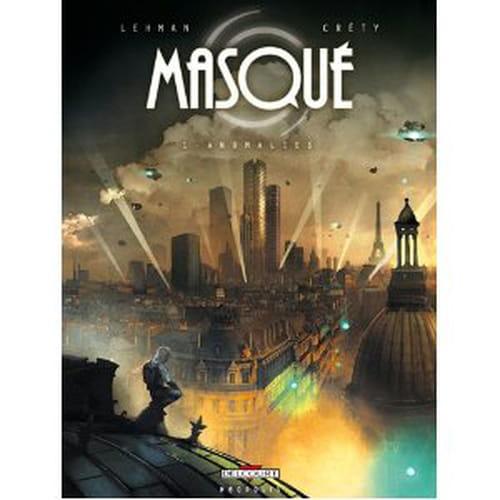 """""""Masqué - tome 1, Anomalies"""" : un thriller dans un Paris futuriste"""