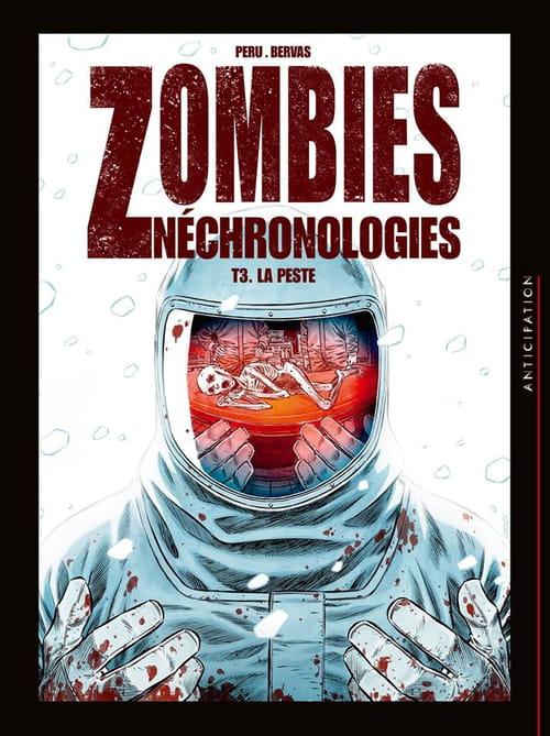 Zombies néchronologies, tome 3 : La Peste