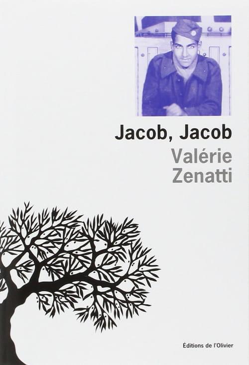 Jacob, Jacob de Valérie Zenatti : Ode à l'oncle disparu