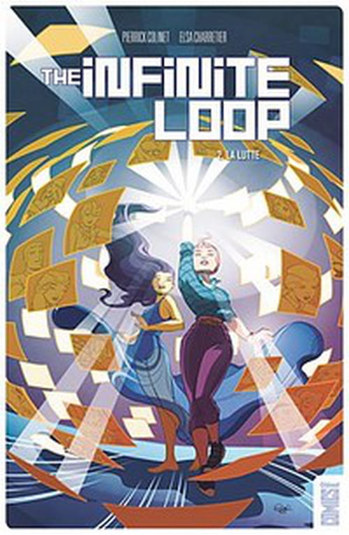 The Infinite Loop, tome 2 - La lutte