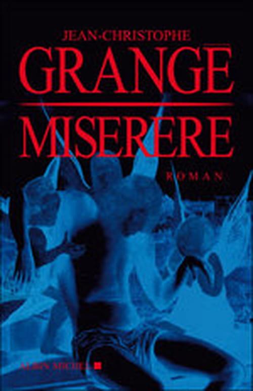 Miserere, Jean-Christophe Grangé s'en prend aux chorales paroisiales !