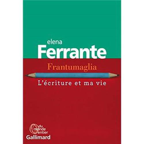 Elena Ferrante la littérature et le retrait