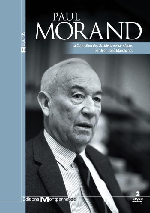 Paul Morand, Entretiens