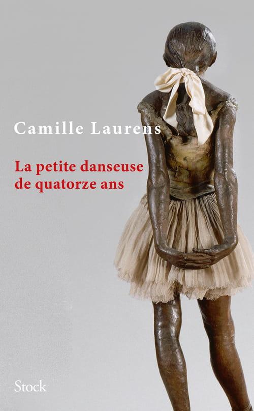 Camille Laurens & La Petite danseuse : Prix Ève Delacroix 2018