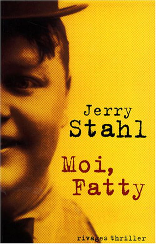 Jerry Stahl, Moi Fatty