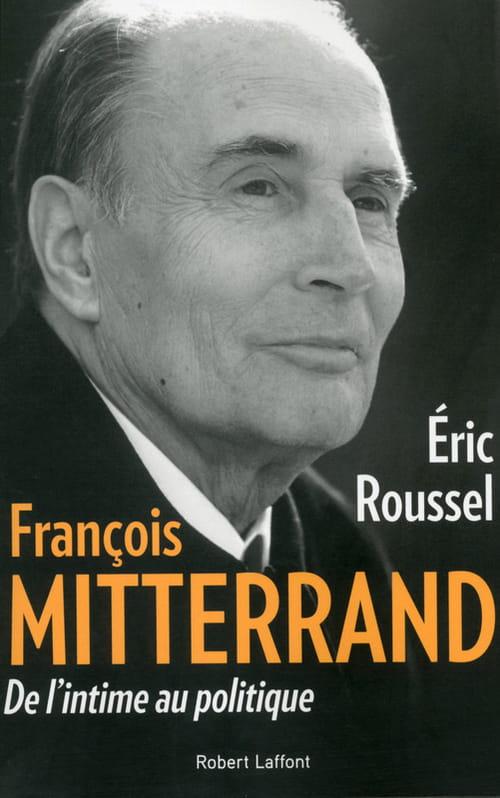 """""""Mitterrand de l'intime au politique"""", les limites d'une démarche"""