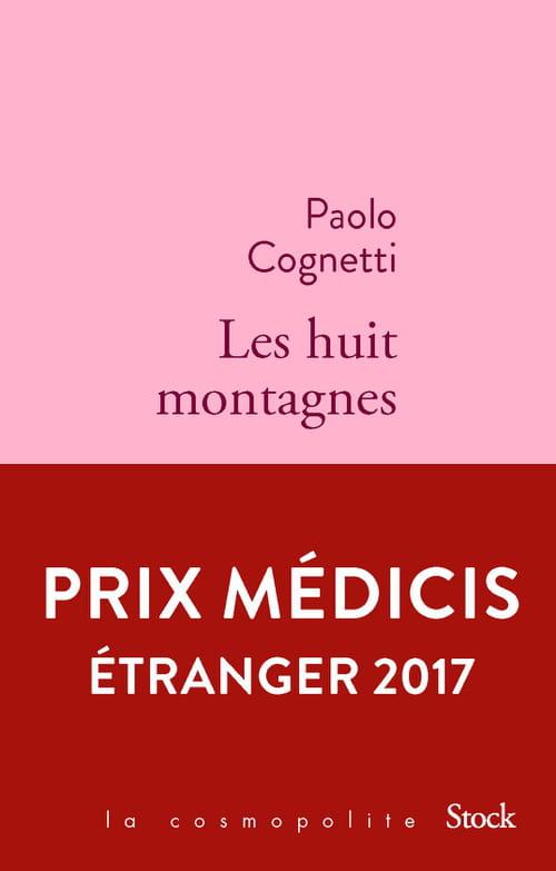 Huit montagnes, au bas mot - Prix Médicis étranger 2017