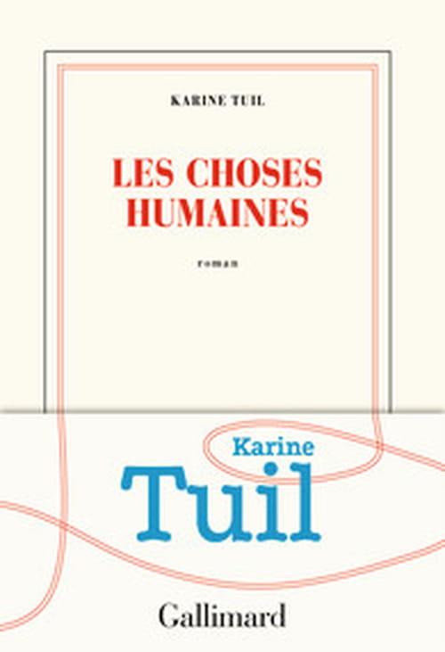 Karine Tuil : accident de parcours