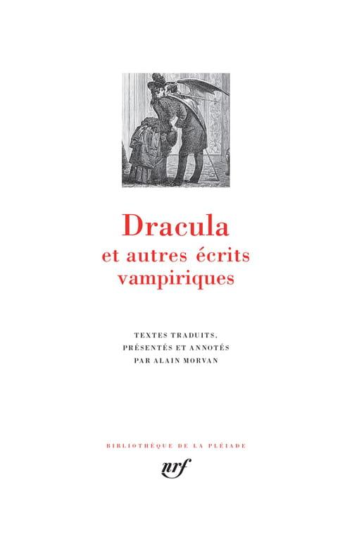 Dracula & Cie terrorisent la Pléiade