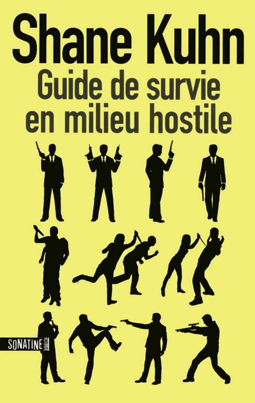 Guide de survie en milieu hostile.