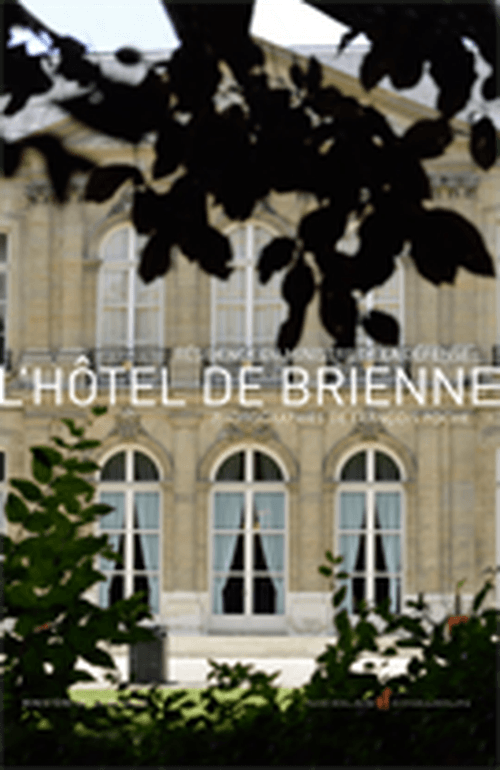 De la paix à la guerre, l'histoire de l'hôtel de Brienne