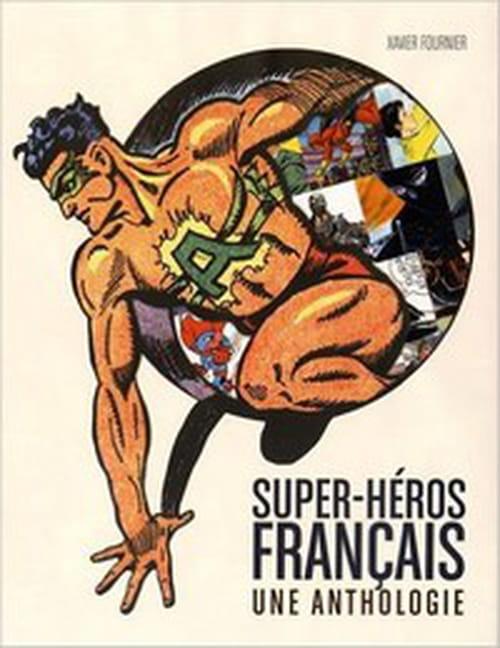 Super-héros français, une anthologie