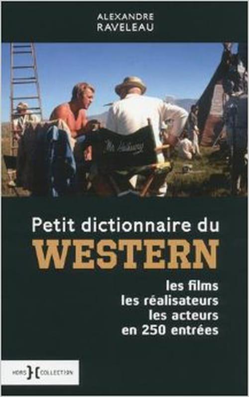 """""""Petit dictionnaire du western"""" : en route pour l'aventure !"""