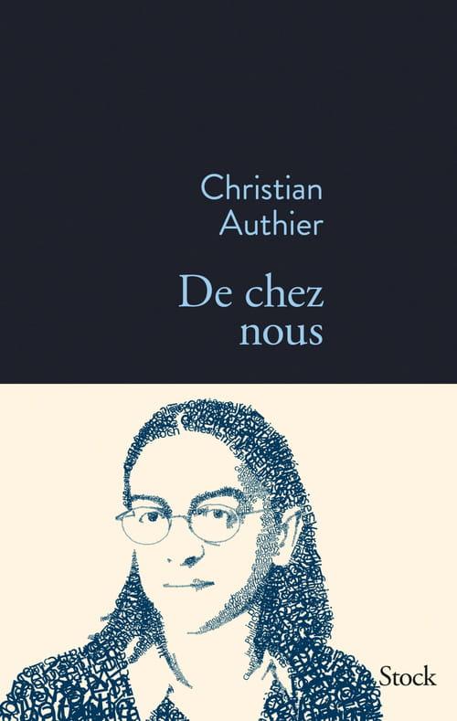 Christian Authier, De chez nous : réconcilier les vivants et les morts