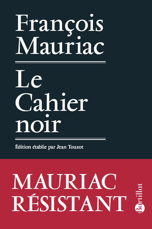 """""""Le Cahier noir"""" de François Mauriac"""
