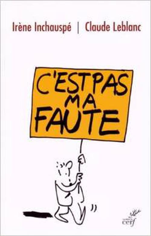 Un (autre) nom du mal français : «C'est pas ma faute !», un essai d'Irène Inchauspé et Claude Leblanc