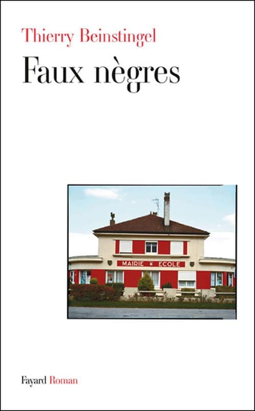 Faux nègres, Thierry Beinstingel : Les deux corps de la France