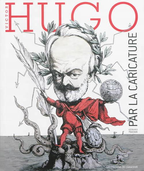 Gulliver chez les caricaturistes - Victor Hugo par la caricature
