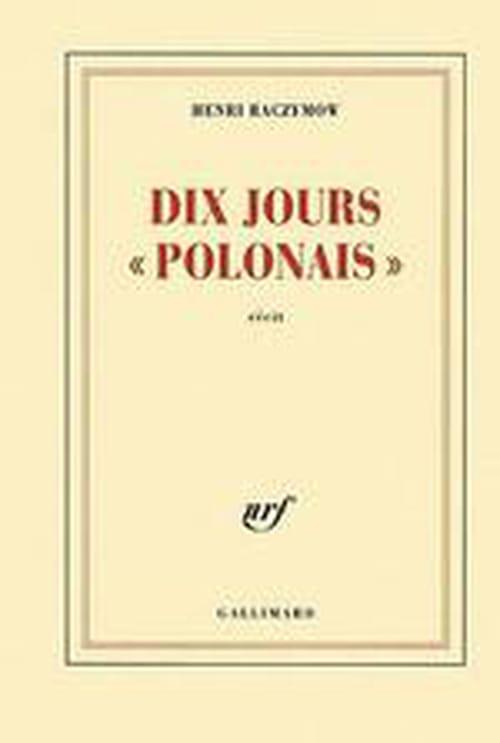 """Dix jours """"polonais"""", périple d'Henri Raczymow sur la terre de ses ancêtres, et retour."""